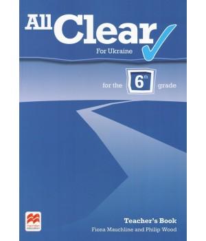 Книга для вчителя All Clear Grade 6 Teacher's Book