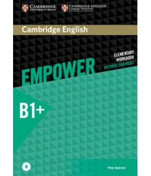 Робочий зошит Cambridge English Empower B1+ Intermediate Workbook without Answers with Downloadable Audio