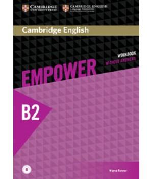 Робочий зошит Cambridge English Empower B2 Upper-Intermediate Workbook without Answers with Downloadable Audio