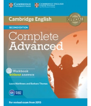 Рабочая тетрадь Complete Advanced Second edition Workbook without Answers with Audio CD