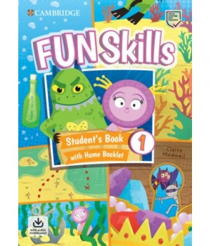 Підручник Fun Skills Level 1 Student's Book with Home Booklet and Downloadable Audio