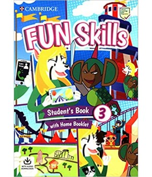 Підручник Fun Skills Level 3 Student's Book with Home Booklet and Downloadable Audio