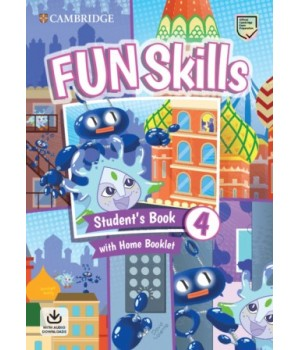 Підручник Fun Skills Level 4 Student's Book with Home Booklet and Downloadable Audio
