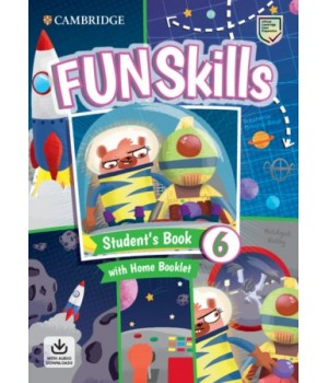 Підручник Fun Skills Level 6 Student's Book with Home Booklet and Downloadable Audio