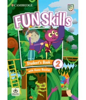 Підручник Fun Skills Level 2 Student's Book with Home Booklet and Downloadable Audio