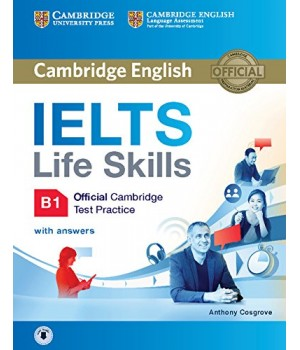 Підручник IELTS Life Skills Official Cambridge Test Practice B1 Student's Book with Answers and Audio