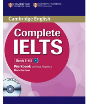 Робочий зошит Complete IELTS Bands 5-6.5 Workbook without Answers with Audio CD