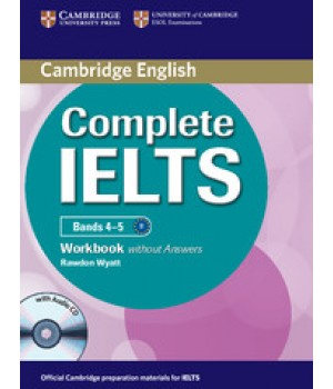 Робочий зошит Complete IELTS Bands 4-5 Workbook without Answers with Audio CD