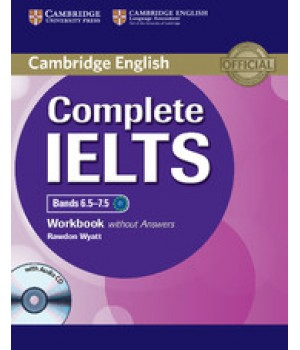Робочий зошит Complete IELTS Bands 6.5-7.5 Workbook without answers with Audio CD
