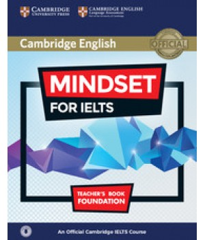 Книга для вчителя Mindset for IELTS Foundation Teacher's Book with Downloadable Audio