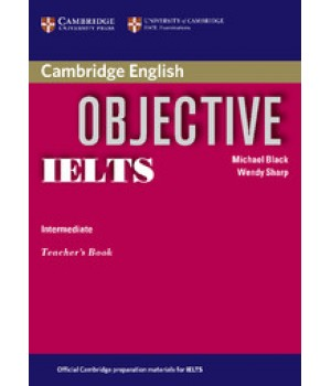 Книга для вчителя Objective IELTS Intermediate Teacher`s Book