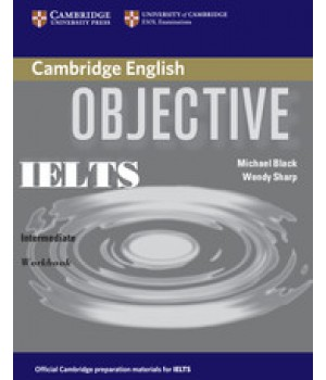 Робочий зошит Objective IELTS Intermediate Workbook without answers
