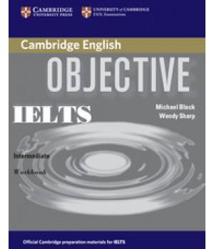 Рабочая тетрадь Objective IELTS Intermediate Workbook without answers