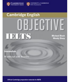 Робочий зошит Objective IELTS Intermediate Workbook with answers