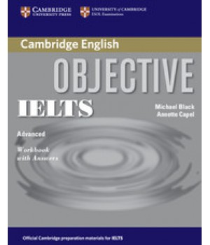 Рабочая тетрадь Objective IELTS Advanced Workbook with answers