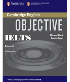 Рабочая тетрадь Objective IELTS Advanced Workbook without answers