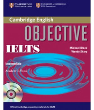 Підручник Objective IELTS Intermediate Student's Book without answers with CD-ROM