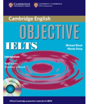Підручник Objective IELTS Intermediate Student's Book with answers and CD-ROM