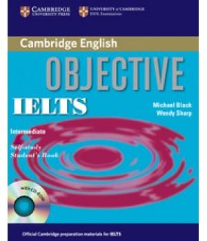 Учебник Objective IELTS Intermediate Student's Book with answers and CD-ROM