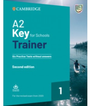 Тести A2 Key for Schools Trainer 1 for the Revised Exam from 2020 without answers