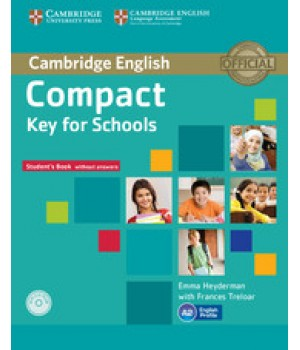 Підручник Compact Key for Schools Student's Pack without answers with CD-ROM and Workbook Audio CD
