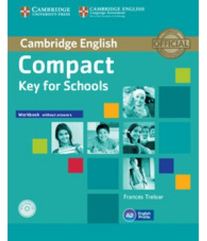 Робочий зошит Compact Key for Schools Workbook without answers with Audio CD