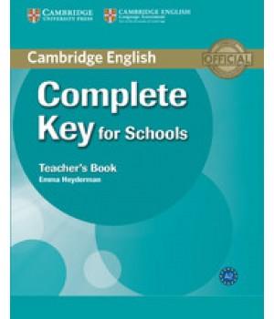 Книга для учителя Complete Key for Schools Teacher's Book