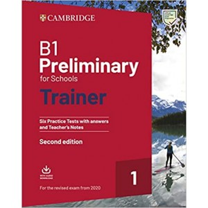 Тести B1 Preliminary for Schools Trainer 1 for the Revised Exam from 2020 without answers