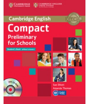 Підручник Compact Preliminary for Schools Student's Book without answers with CD-ROM