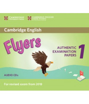 Диск Cambridge English Flyers 1 for Revised Exam from 2018 Audio CD