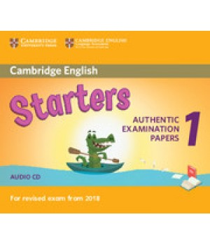 Диск Cambridge English Starters 1 for Revised Exam from 2018 Audio CD