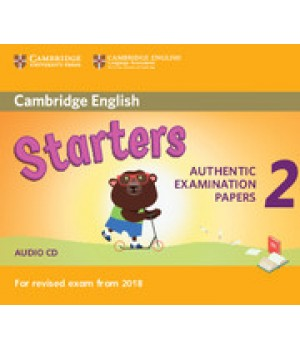 Диск Cambridge English Starters 2 for Revised Exam from 2018 Audio CD