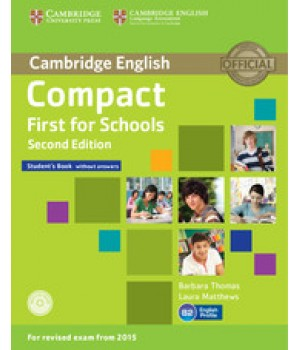 Підручник Compact First for Schools 2nd Edition Student's Book without answers with CD-ROM