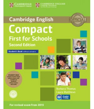 Підручник Compact First for Schools 2nd Edition Student's Pack (SB without answers, WB without answers)