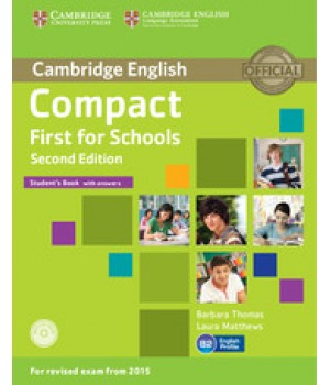 Підручник Compact First for Schools 2nd Edition Student's Book with answers with CD-ROM