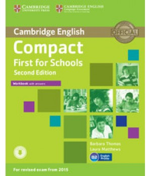 Робочий зошит Compact First for Schools 2nd Edition Workbook with answers with Downloadable Audio