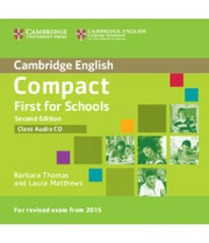 Диски Compact First for Schools 2nd Edition Class Audio Cds