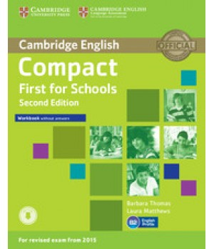 Робочий зошит Compact First for Schools 2nd Edition Workbook without answers with Downloadable Audio