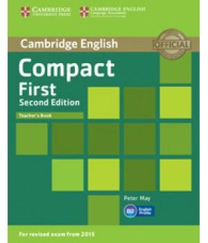 Книга для учителя Compact First 2nd Edition Teacher's Book