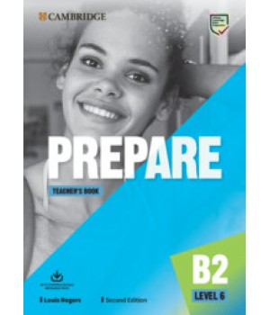 Книга для вчителя Cambridge English Prepare! 2nd Edition 6 Teacher's Book
