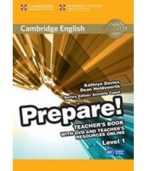 Книга для вчителя Cambridge English Prepare! Level 1 (A1) Teacher's Book with DVD and Teacher's Resources Online