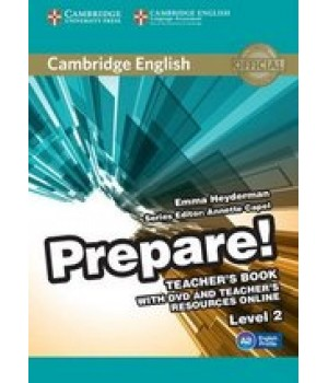 Книга для вчителя Cambridge English Prepare! Level 2 (A1-A2) Teacher's Book with DVD and Teacher's Resources Online
