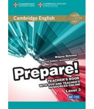 Книга для вчителя Cambridge English Prepare! Level 3 (A2) Teacher's Book with DVD and Teacher's Resources Online