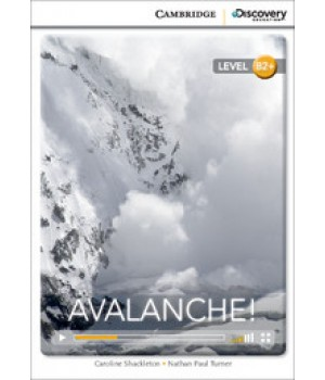 Книга для читання Cambridge Discovery Education Interactive Readers Level B2+ Avalanche!