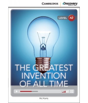 Книга для чтения Cambridge Discovery Education Interactive Readers Level A2 The Greatest Invention of All Time