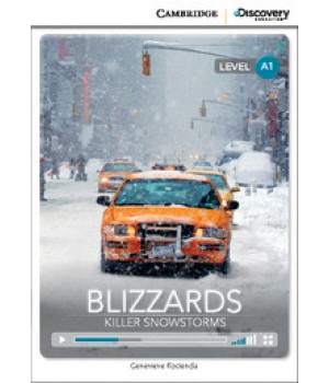 Книга для чтения Cambridge Discovery Education Interactive Readers Level A1 Blizzards: Killer Snowstorms