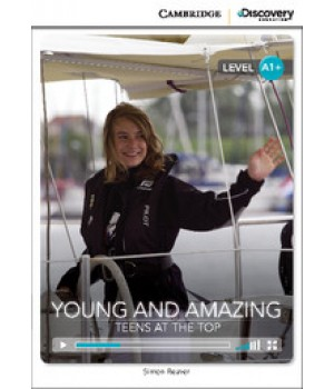 Книга для чтения Cambridge Discovery Education Interactive Readers Level A1+ Young and Amazing: Teens at the Top