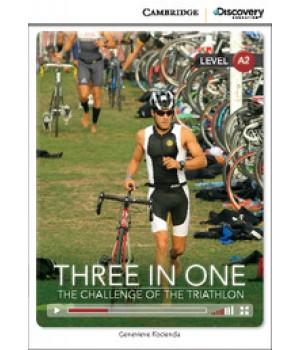 Книга для чтения Cambridge Discovery Education Interactive Readers Level A2 Three in One: The Challenge of the Triathlon