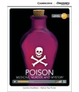 Книга для читання Cambridge Discovery Education Interactive Readers Level B2+ Poison: Medicine, Murder, and Mystery