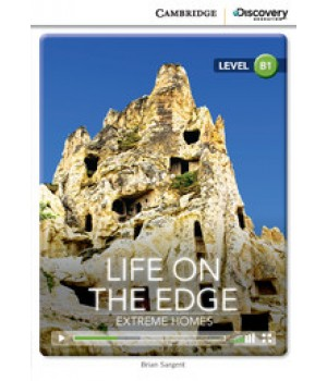 Книга для читання Cambridge Discovery Education Interactive Readers Level B1 Life on the Edge: Extreme Homes
